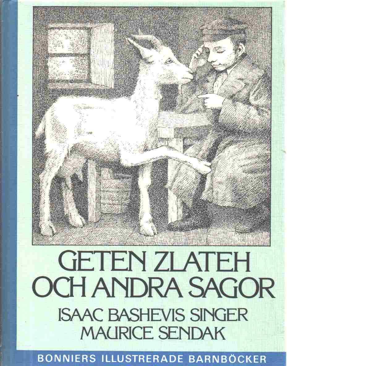 Geten Zlateh och andra sagor - Singer, Isaac Bashevis och Sendak, Maurice