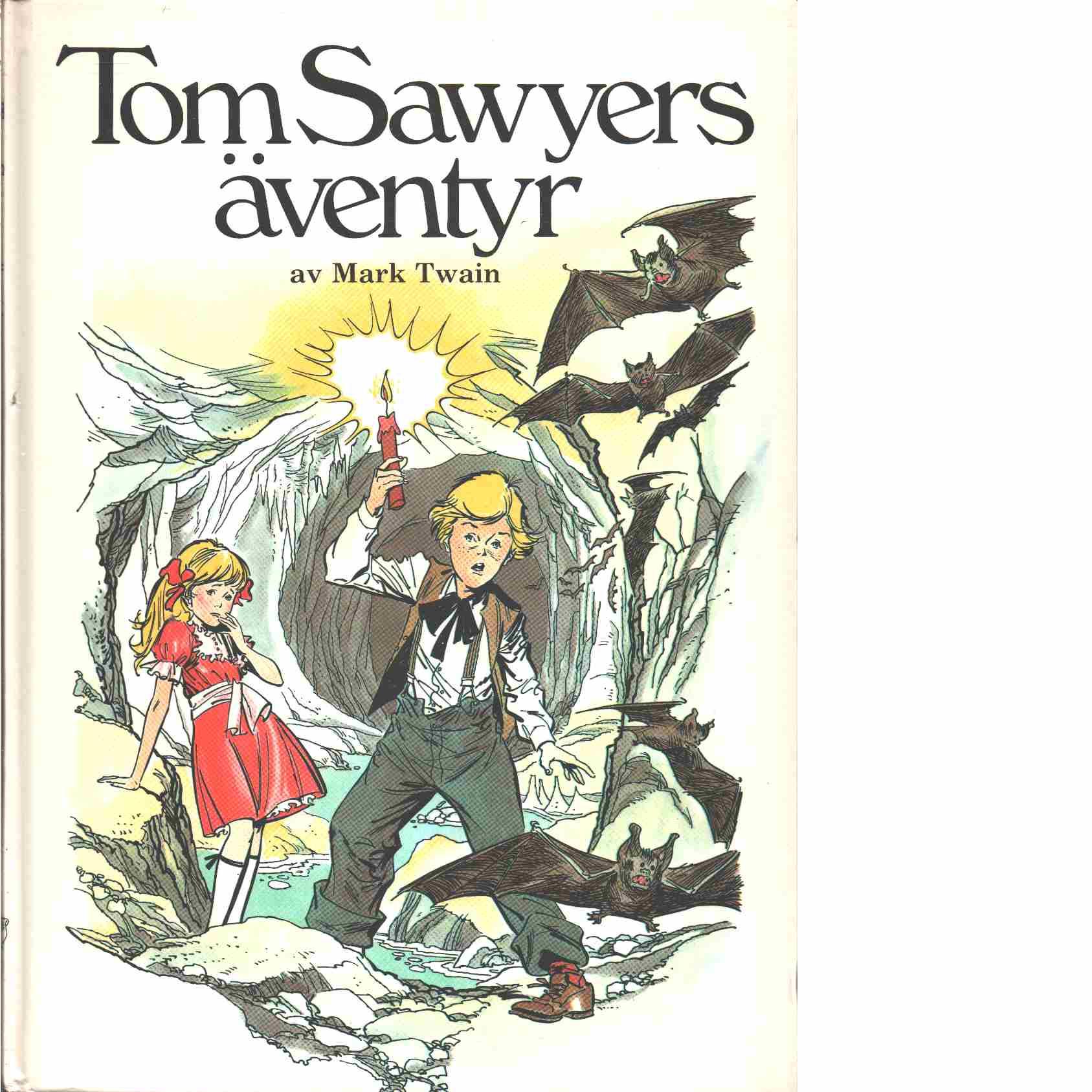 Tom Sawyers äventyr - Twain, Mark