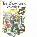 Tom Sawyers äventyr - Twain, Mark