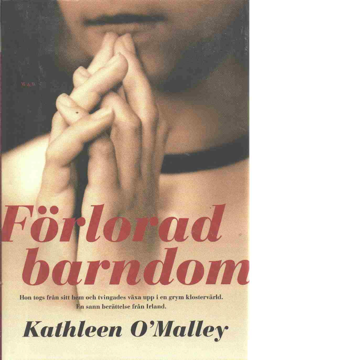 Förlorad barndom - O'Malley, Kathleen