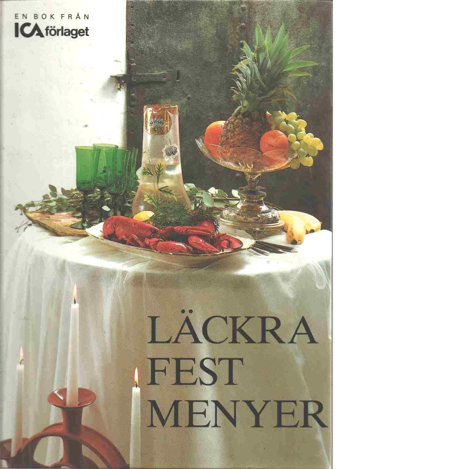 Läckra festmenyer - Red. Andersson, Lise-Lott