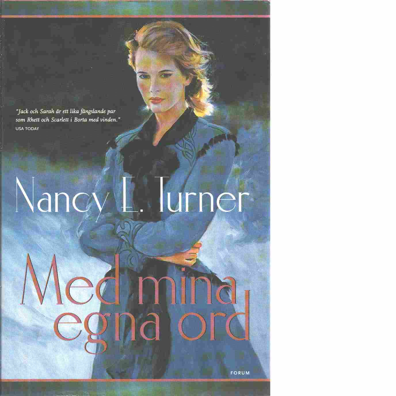 Med mina egna ord - Turner, Nancy E.