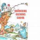 Bröderna Grimms Sagor - Grimm, Jacob och Wilhelm