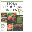 Stora trädgårdsboken - Swartström, Carin