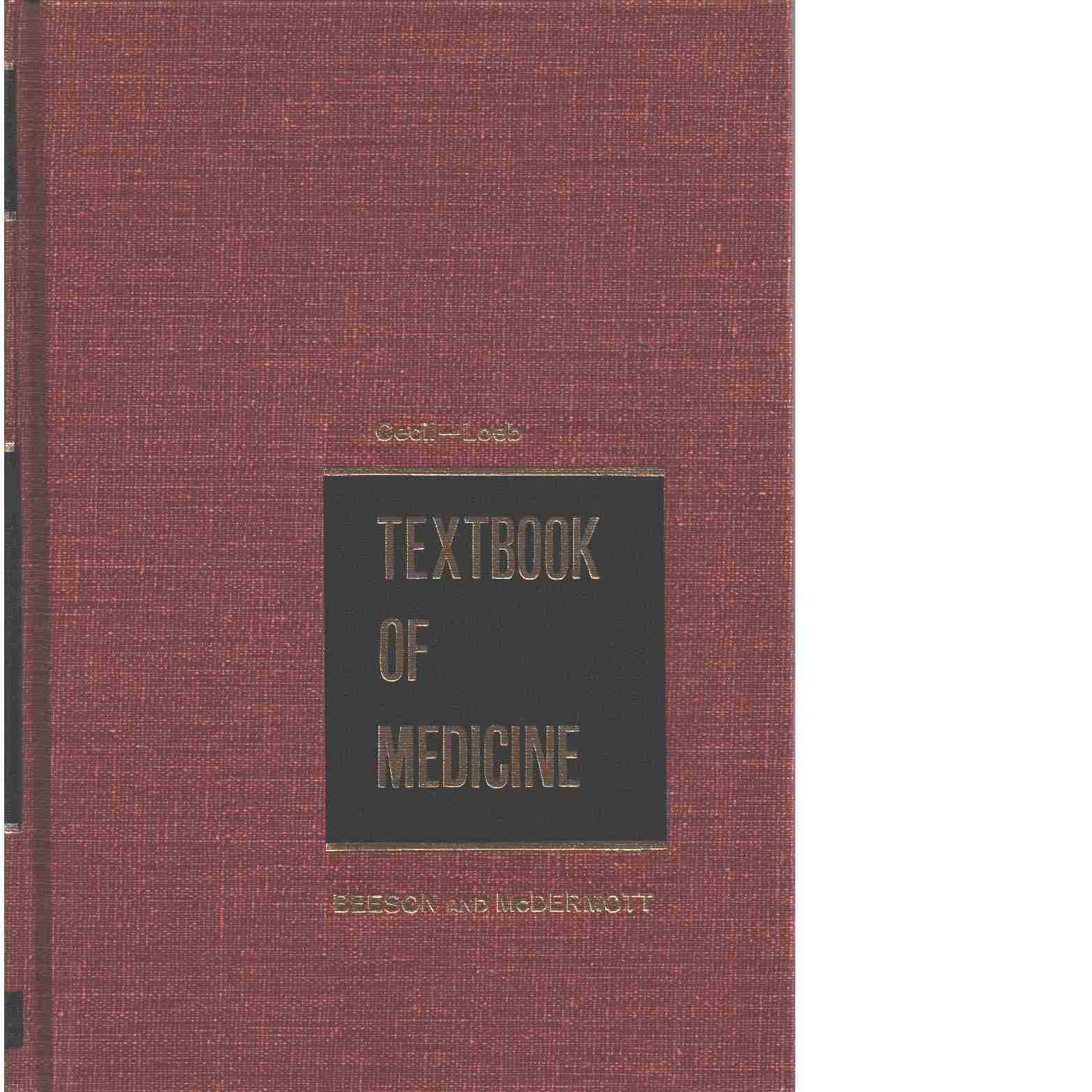 Cecil-Loeb Textbook of medicine - Cecil, Russell La Fayette