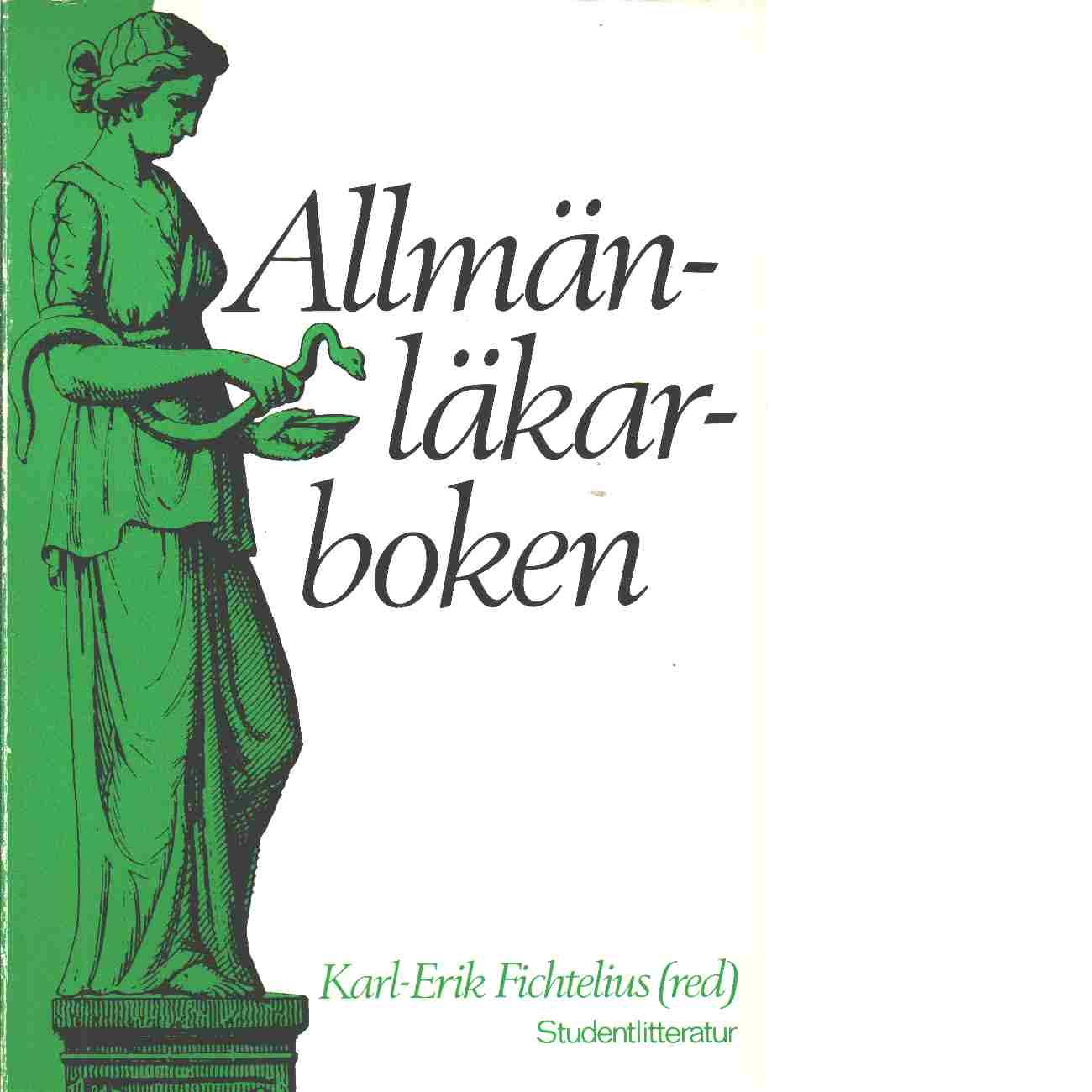 Allmänläkarboken. [1] - Red. Fichtelius, Karl-Erik