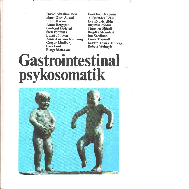 Gastrointestinal psykosomatik - Red. Bárány, Franz