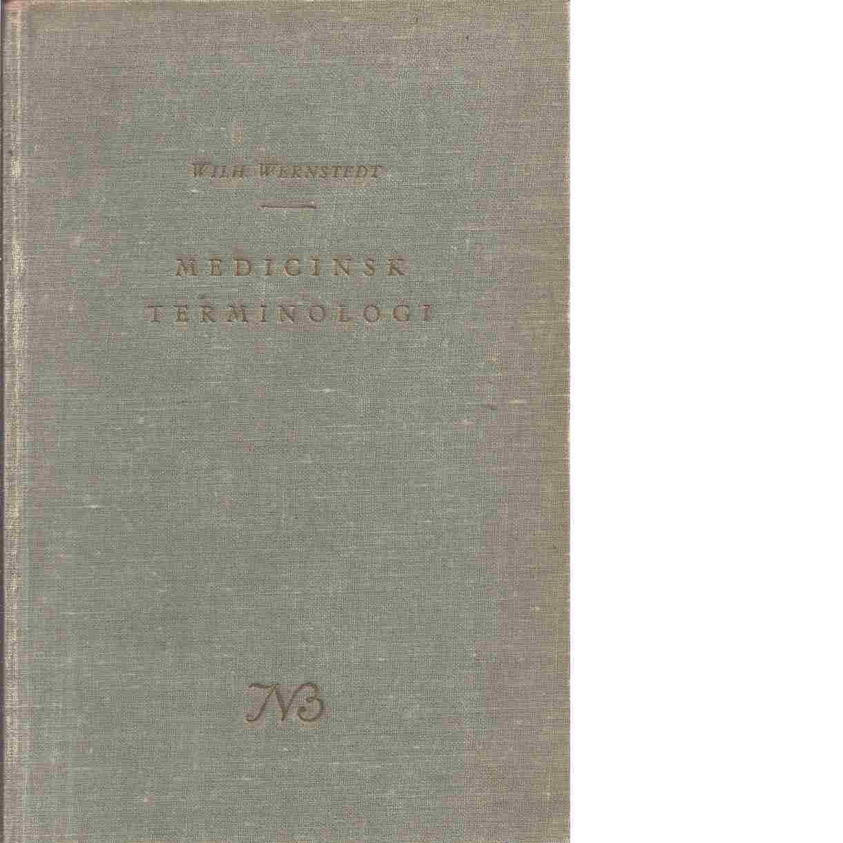 Medicinsk terminologi - Wernstedt, Wilhelm