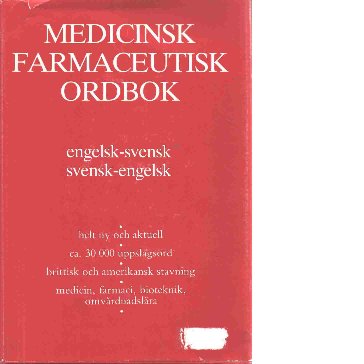 Medicinsk farmaceutisk ordbok : engelsk-svensk, svensk-engelsk - Cressy, Clive K. R.,
