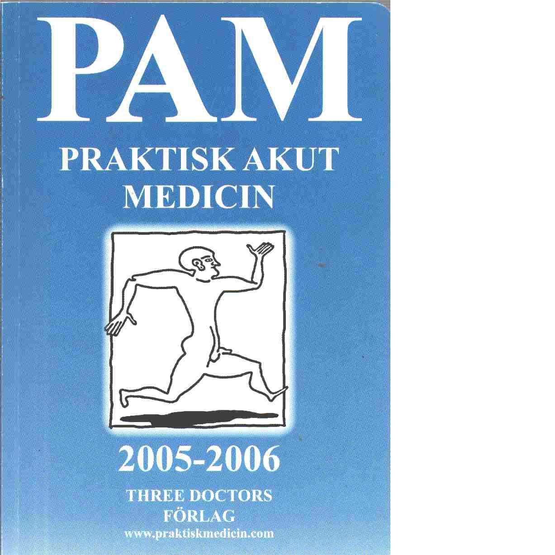 PAM - praktisk akut medicin - Lyngstam, Olle