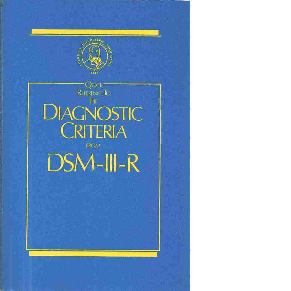 Diagnostic and statistical manual of mental disorders - Red. Spitzer, Robert L. och Williams, Janet B.W. samt American psychiatric association