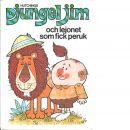 Djungeljim och lejonet som fick peruk - Sayer, Sandra och Hutchings, Tony
