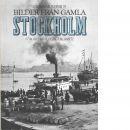 Bilder från gamla Stockholm - Reinius, Gunnar