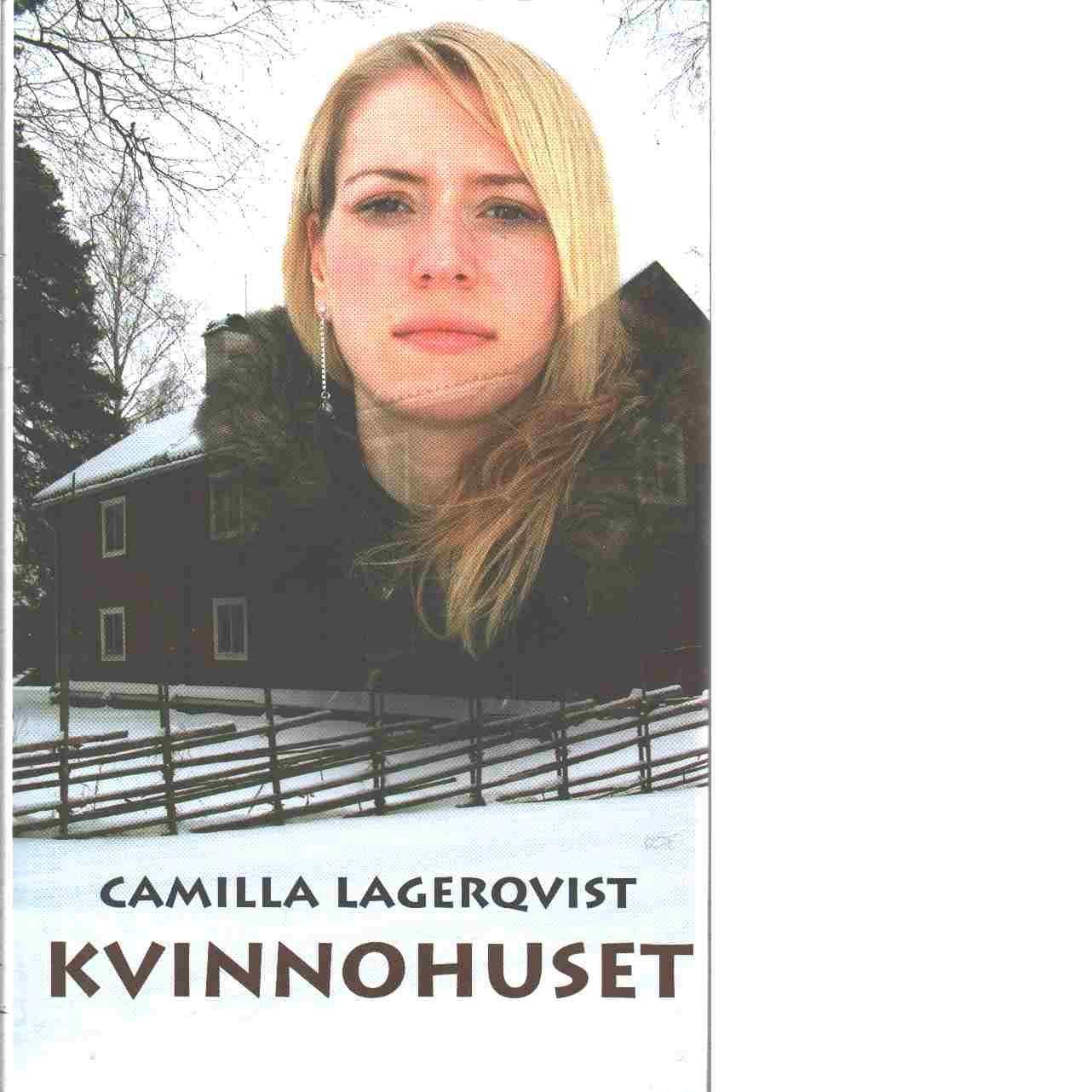 Kvinnohuset - Lagerqvist, Camilla