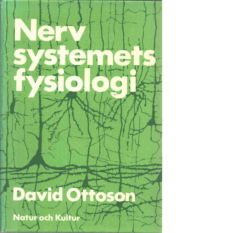 Nervsystemets fysiologi - Ottoson, David
