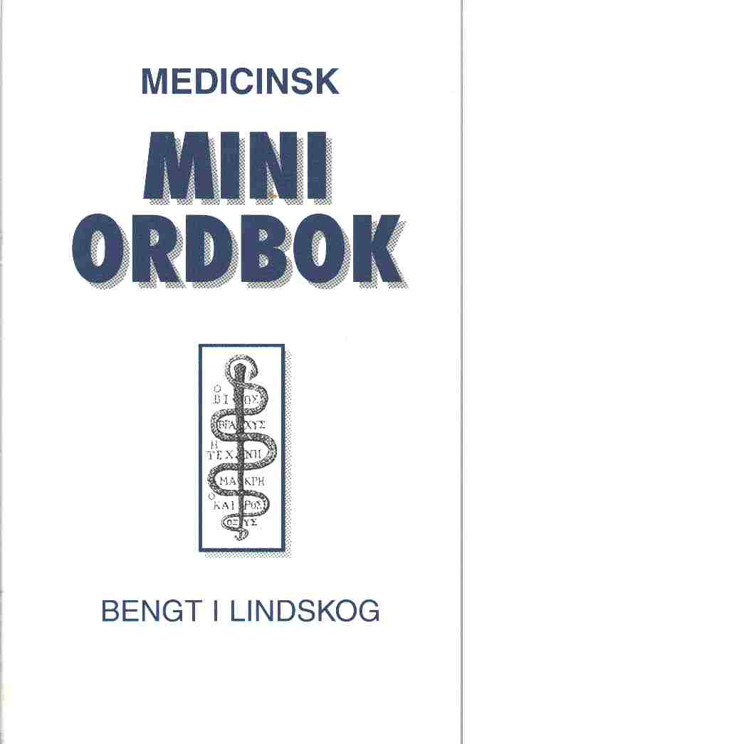 Medicinsk miniordbok - Lindskog, Bengt I.