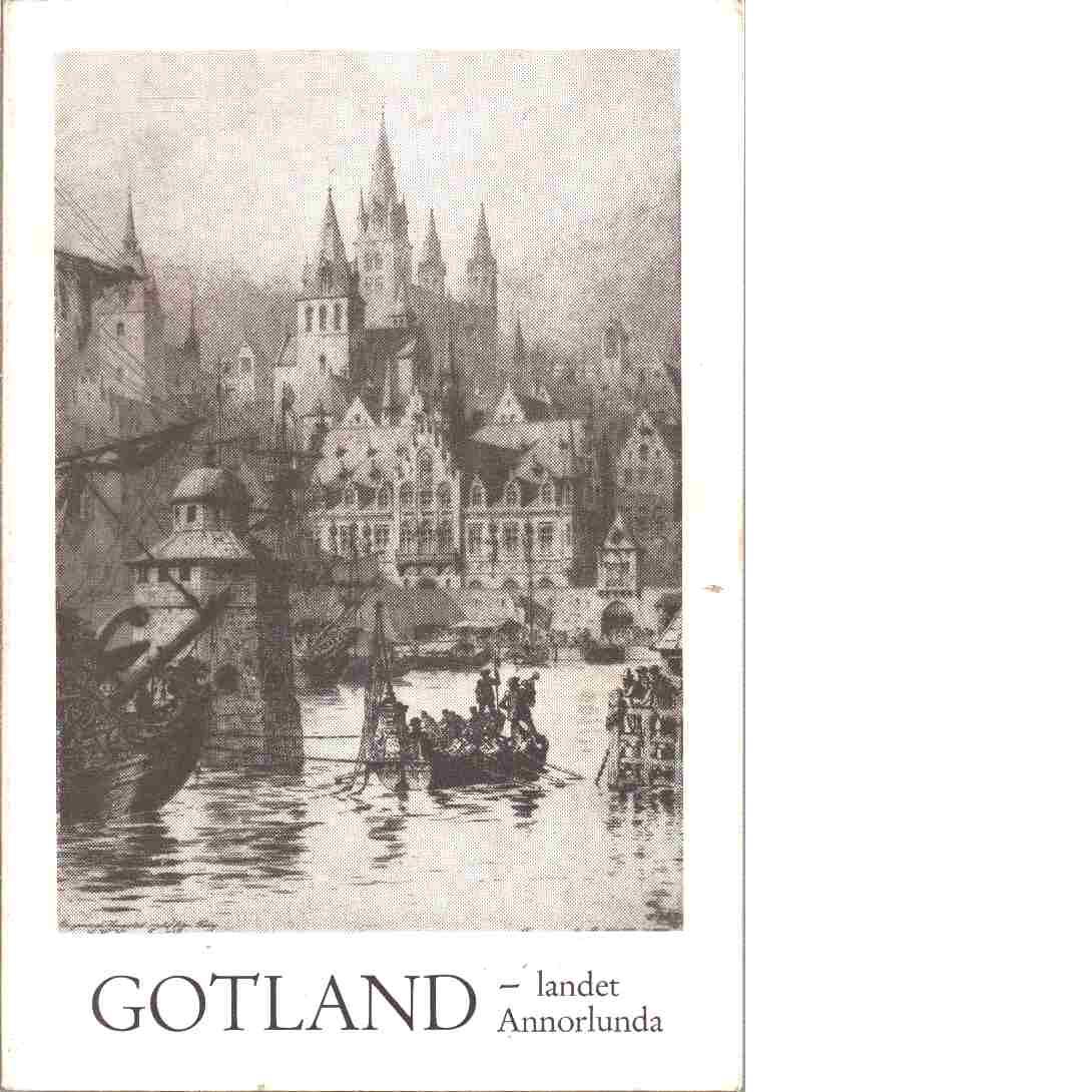 Gotland - landet annorlunda - Jakobson, Henning