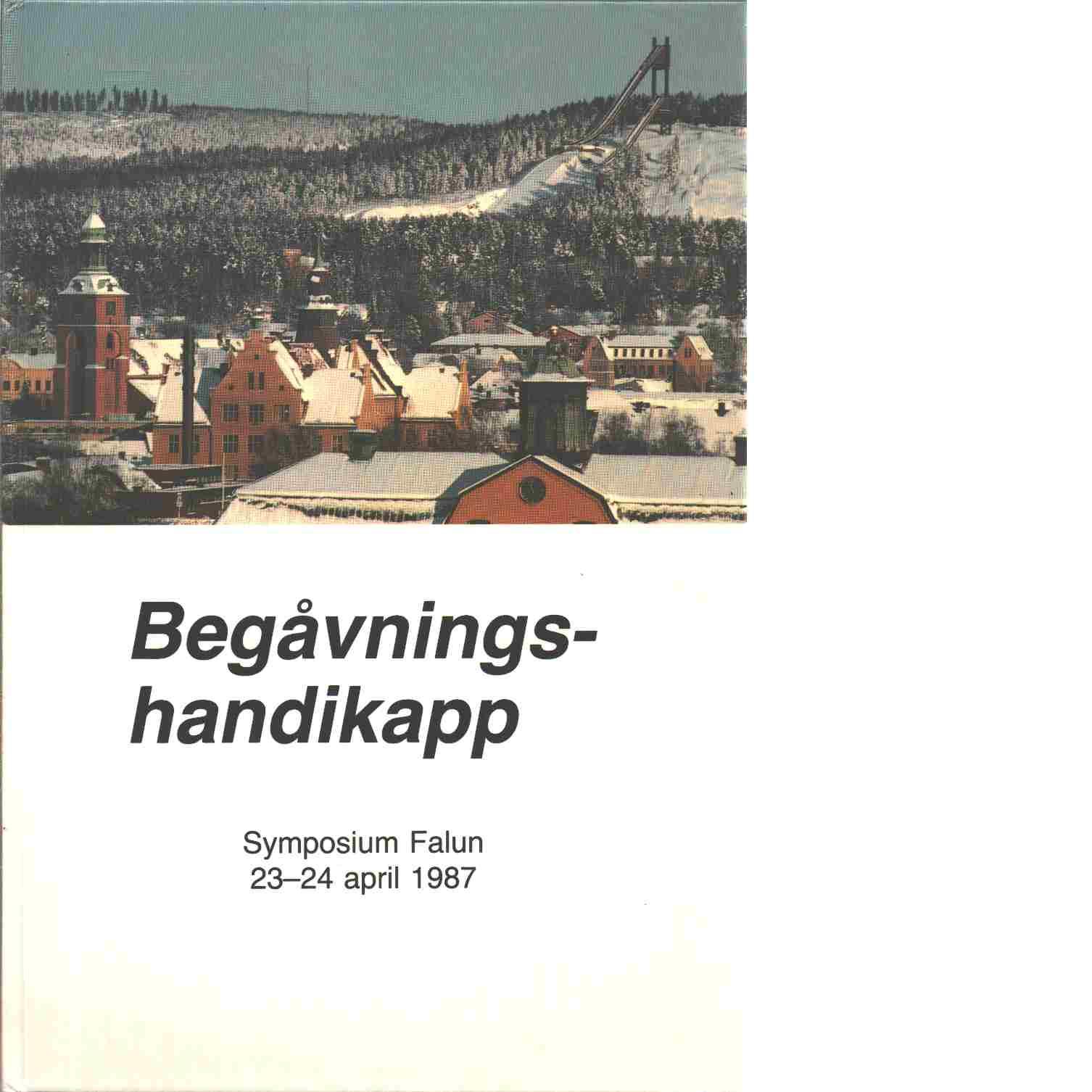 Begåvningshandikapp - Red. Göstason, Rolf