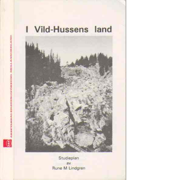 I Vild-Hussens land - Lindgren, Rune M.