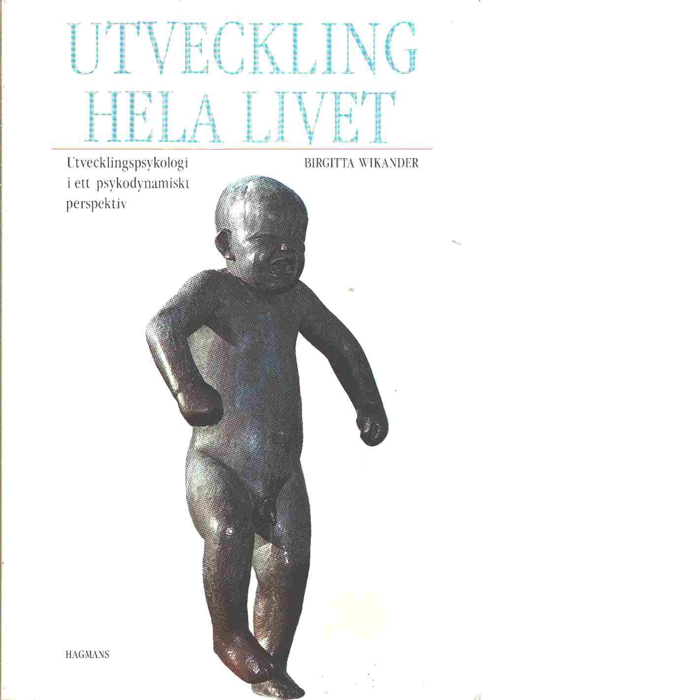 Utveckling hela livet - Berg Wikander, Birgitta