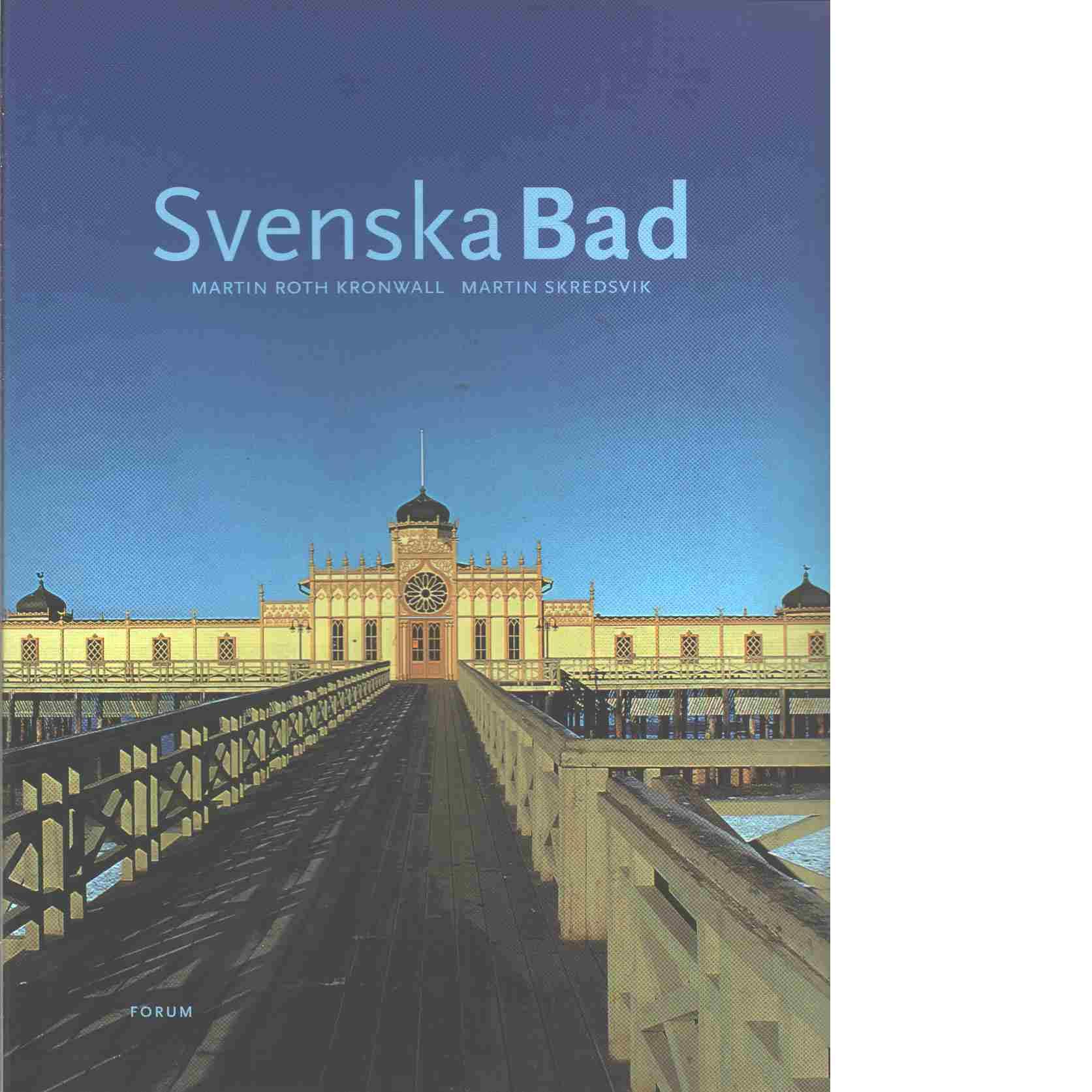 Svenska bad - Roth Kronwall, Martin