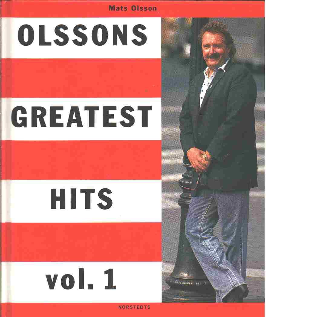 Olssons greatest hits. Vol. 1 - Olsson, Mats