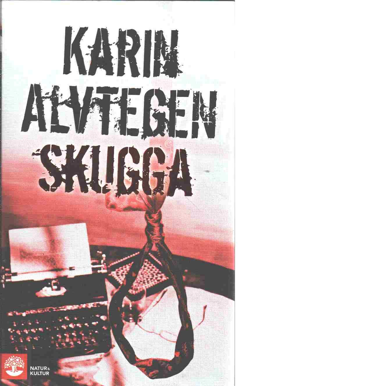 Skugga - Alvtegen, Karin