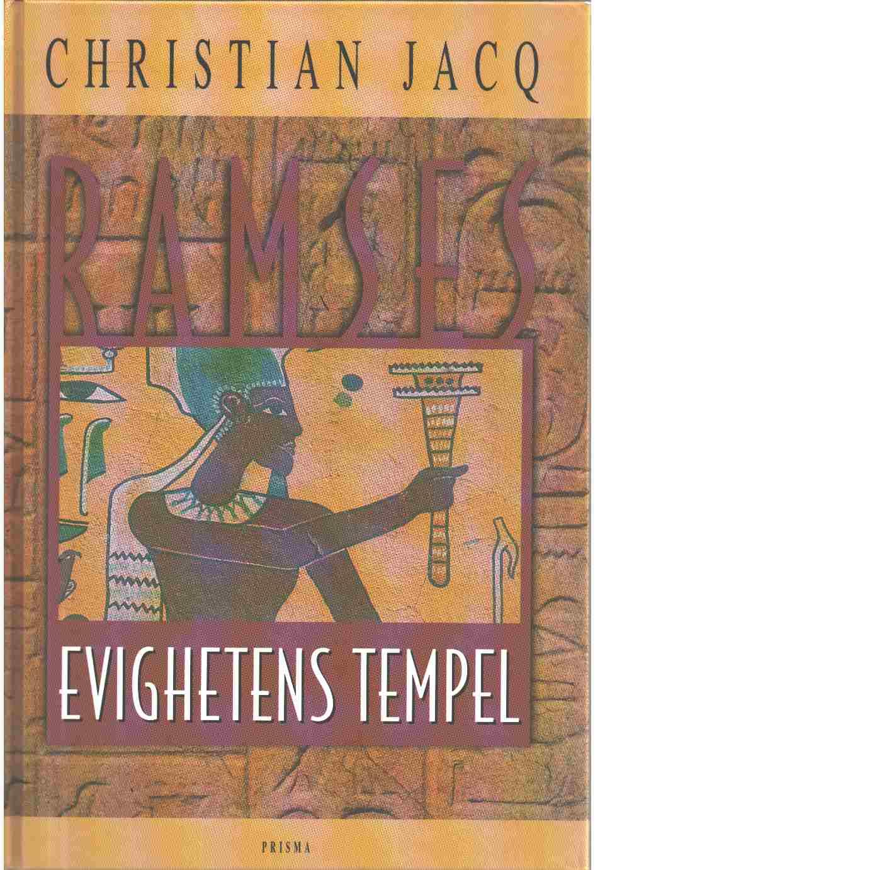 Ramses : Evighetens tempel - Jacq, Christian