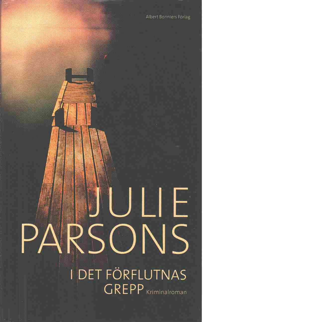 I det förflutnas grepp - Parsons, Julie