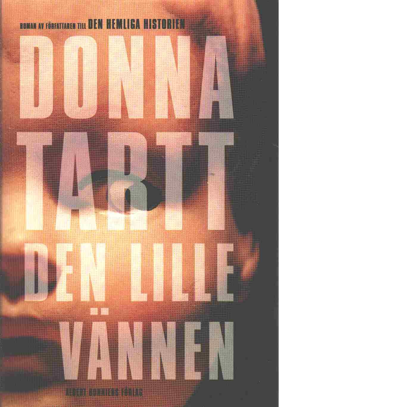 Den lille vännen - Tartt, Donna