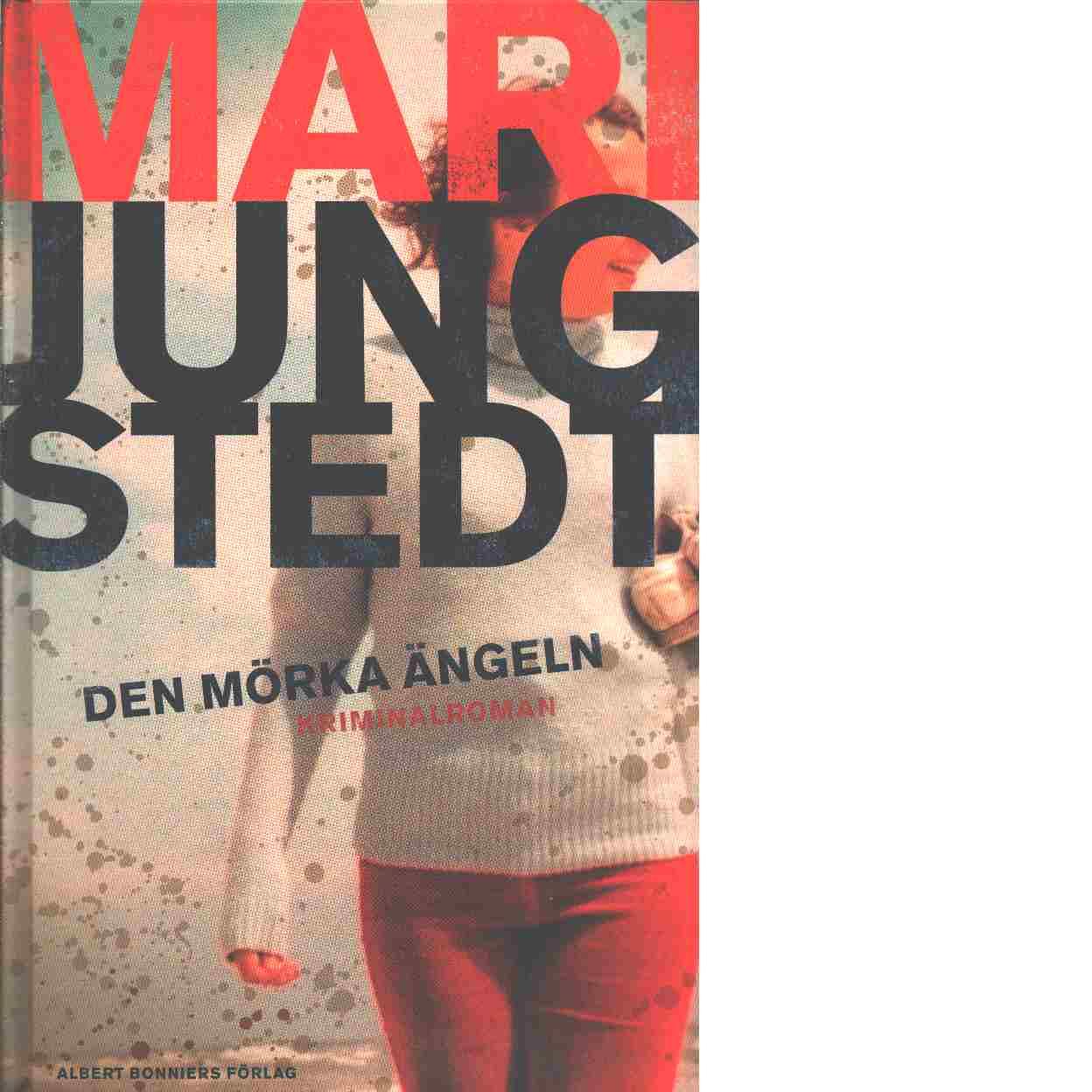 Den mörka ängeln : [kriminalroman] - Jungstedt, Mari