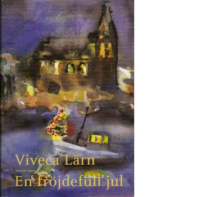 En fröjdefull jul - Lärn, Viveca