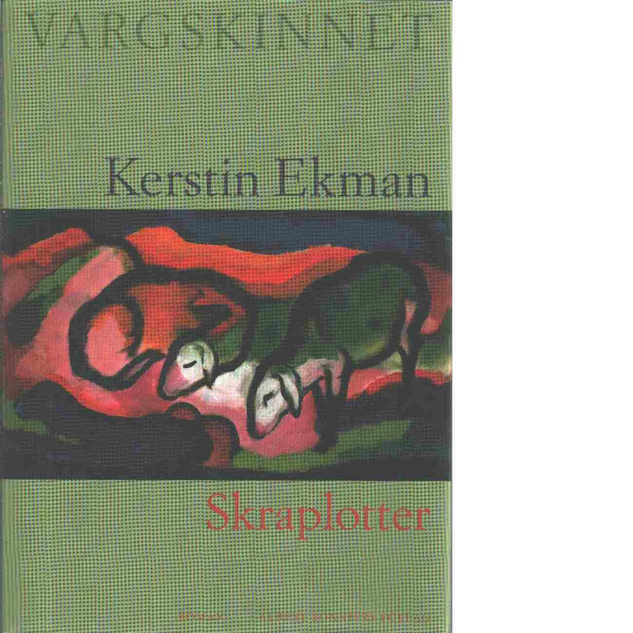 Skraplotter - Ekman, Kerstin