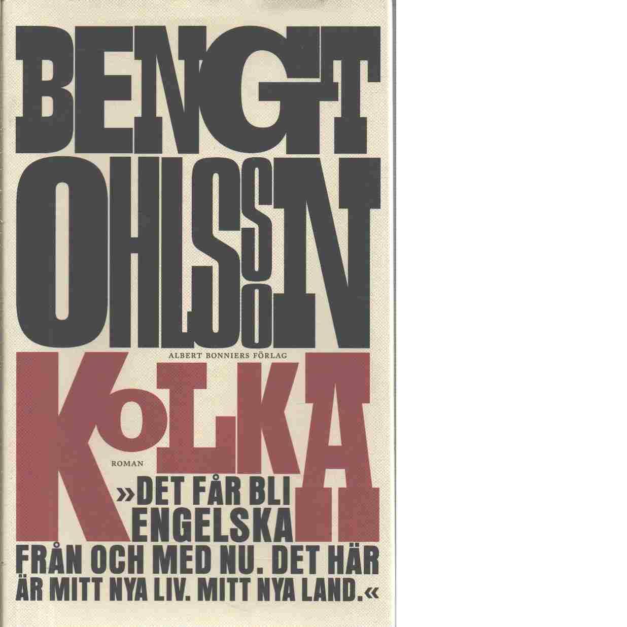 Kolka : roman - Ohlsson, Bengt