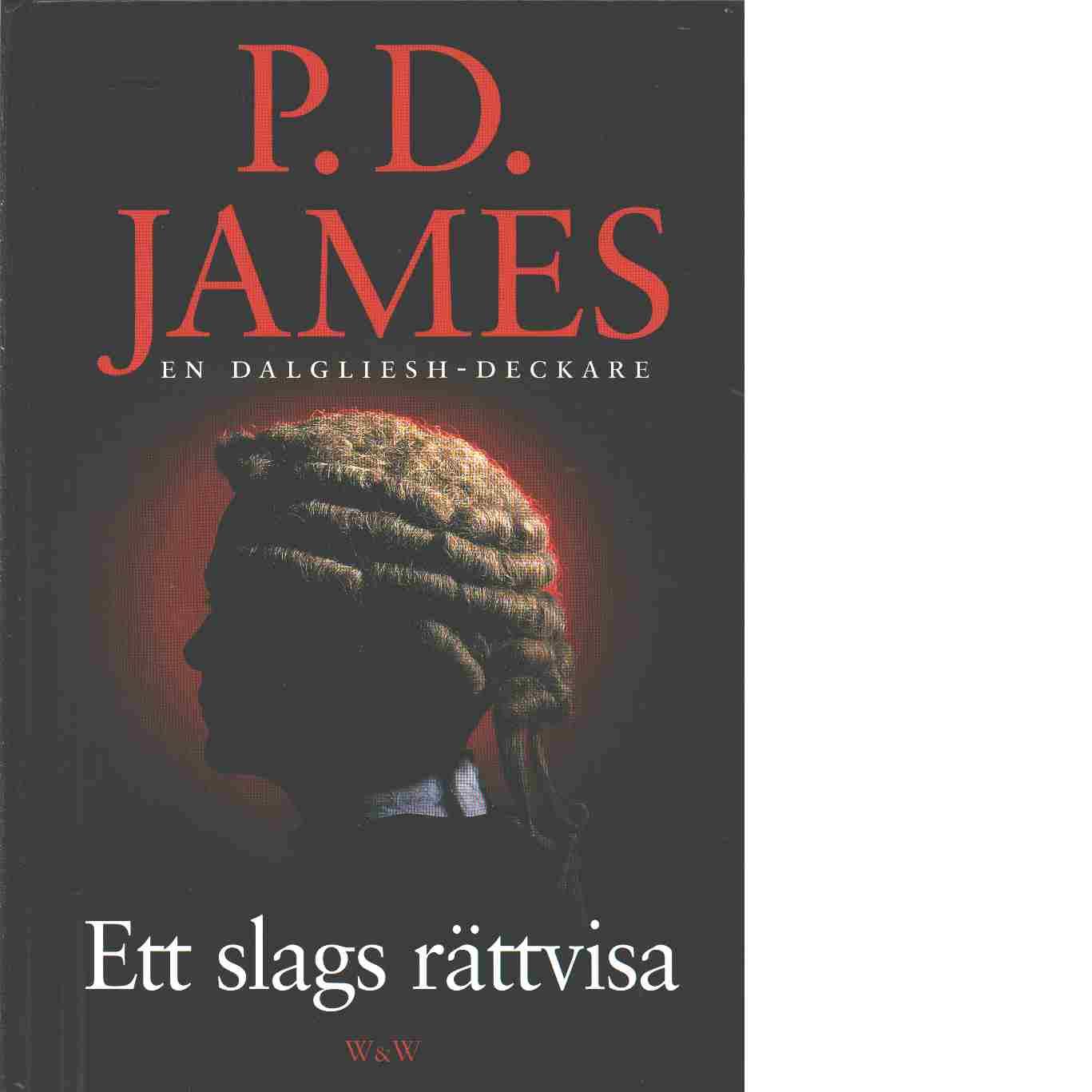 Ett slags rättvisa - James, P. D.