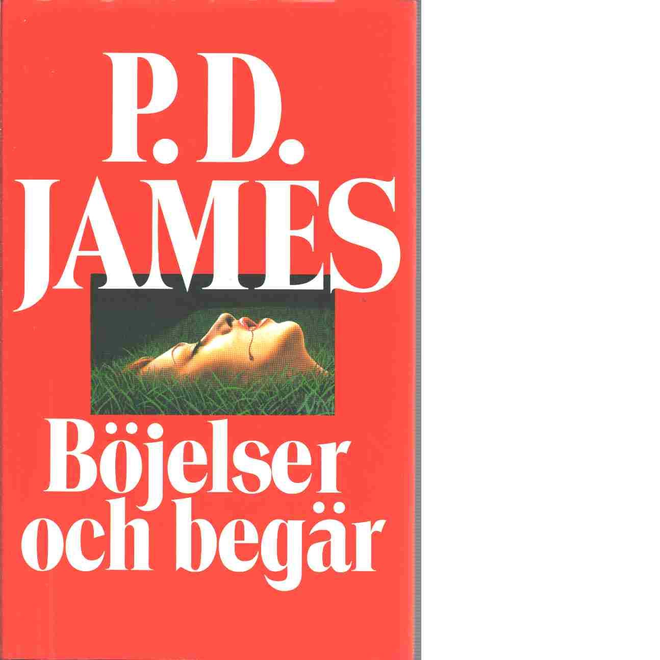 Böjelser och begär - James, P. D.