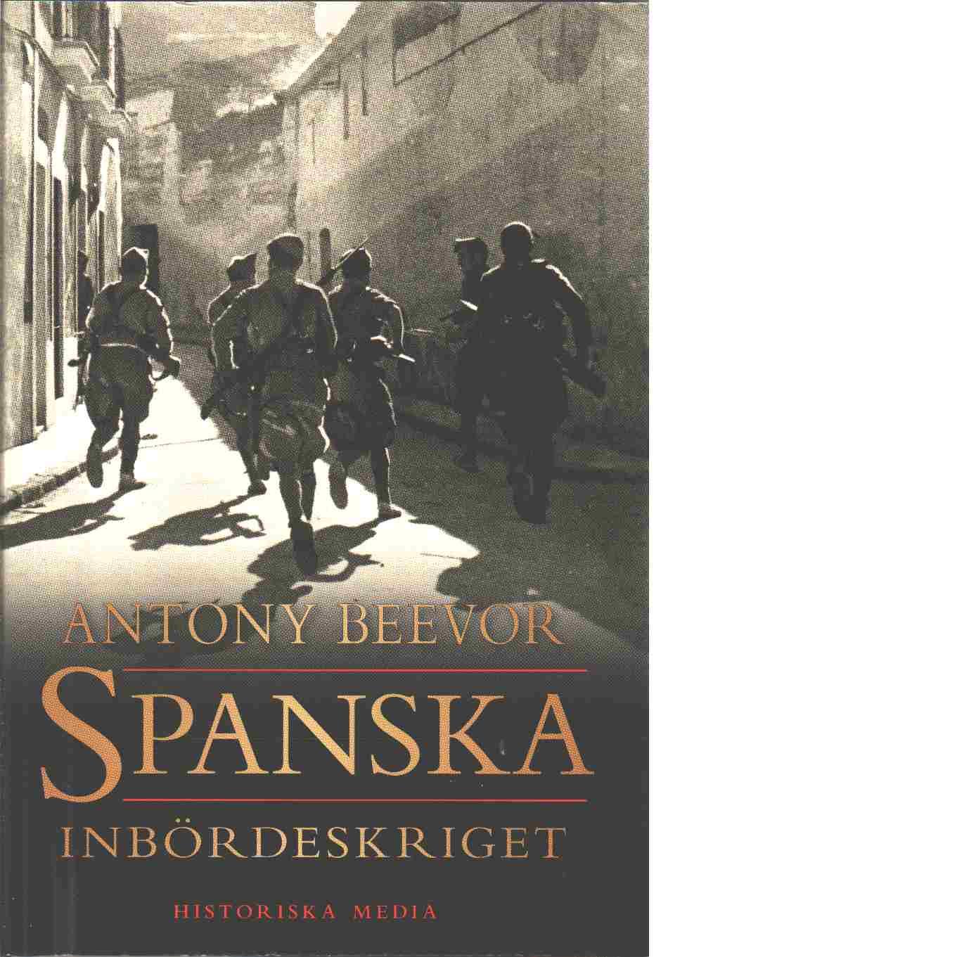 Spanska inbördeskriget - Beevor, Antony