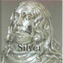 Silver : makt och prakt i barockens Sverige - Drejholt, Nils