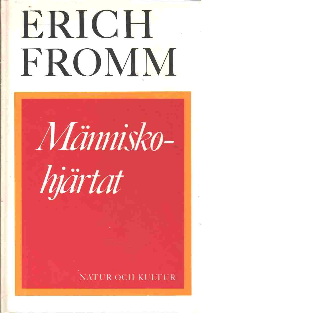 Människohjärtat - Fromm, Erich