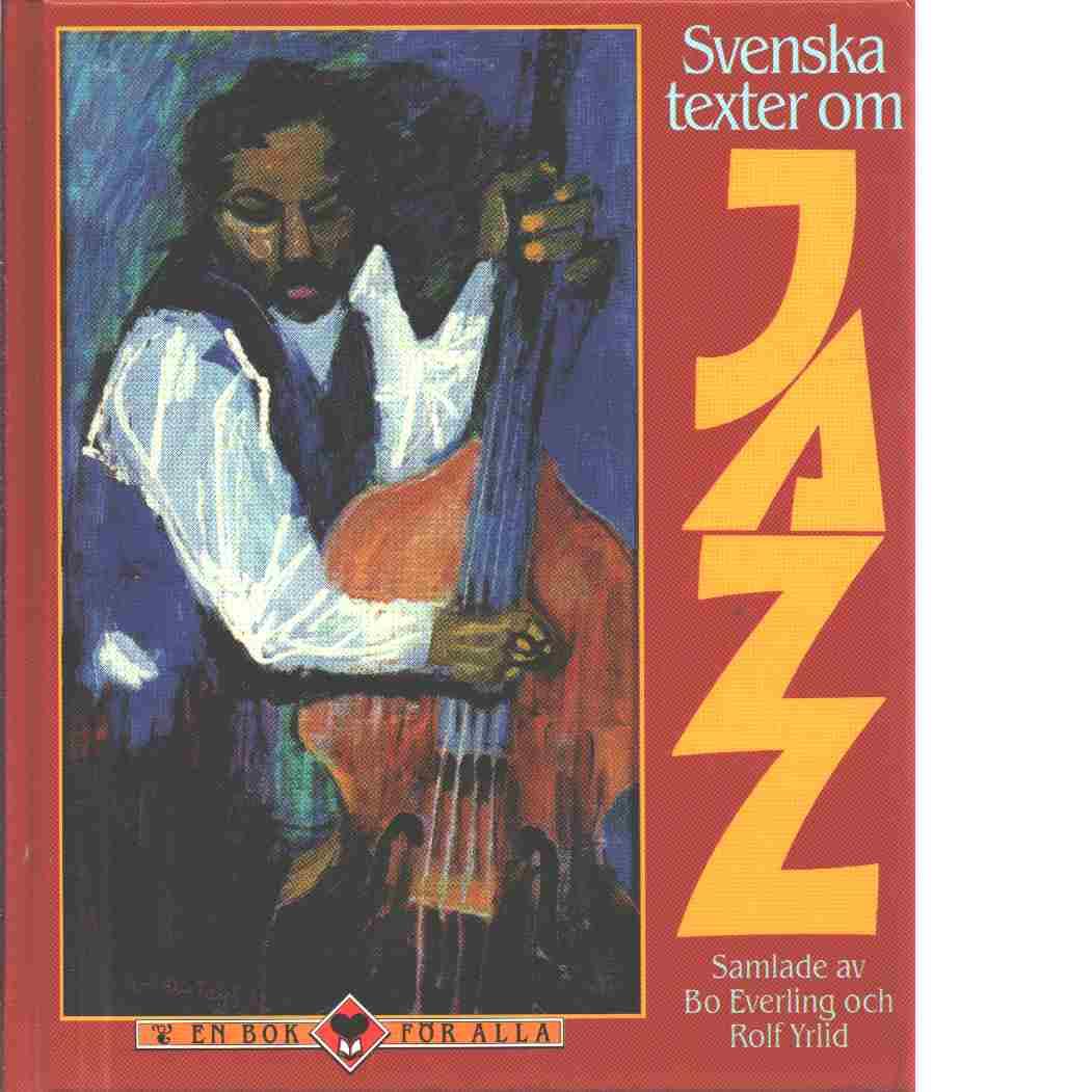 Svenska texter om jazz - Red. Everling, Bo och Yrlid, Rolf