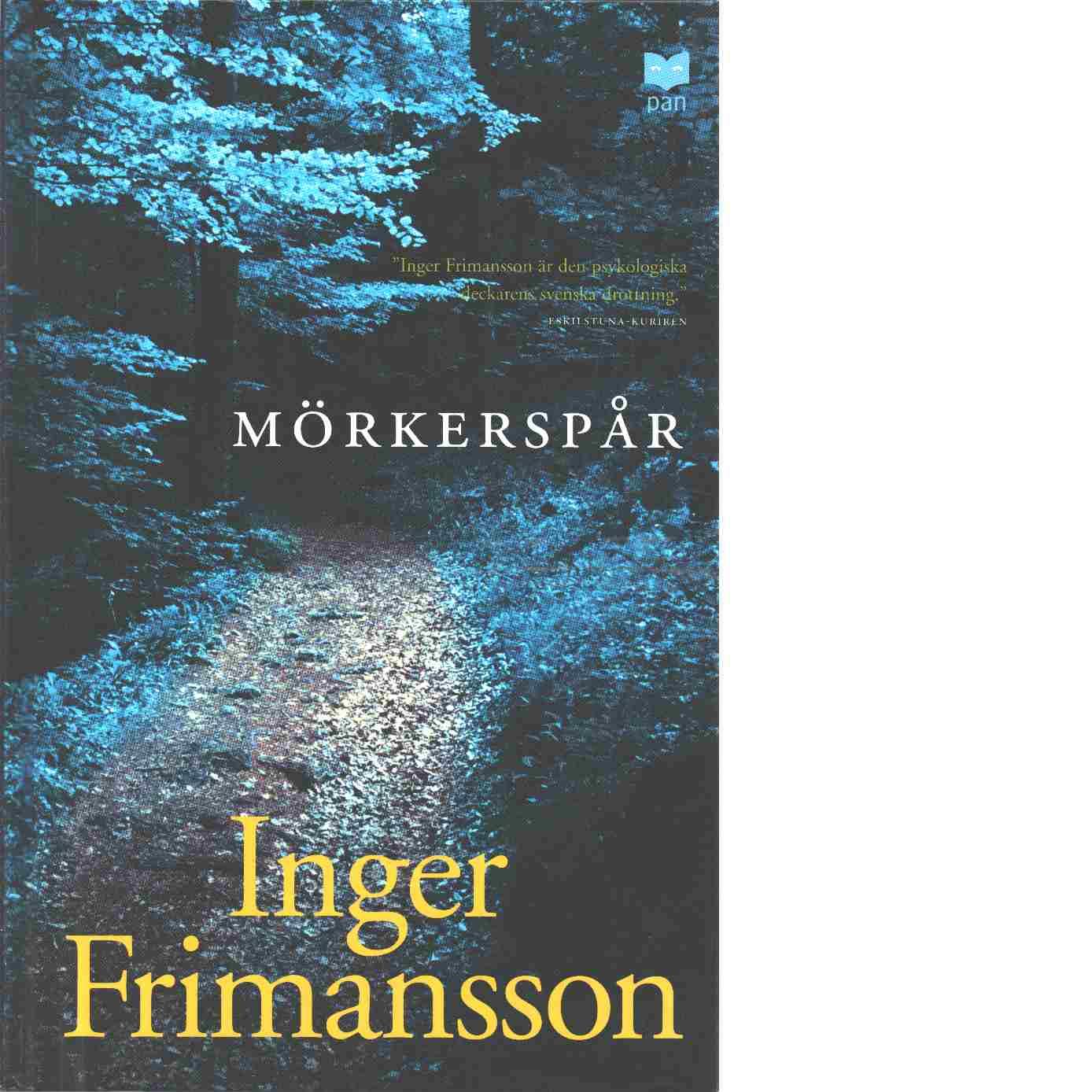 Mörkerspår - Frimansson, Inger