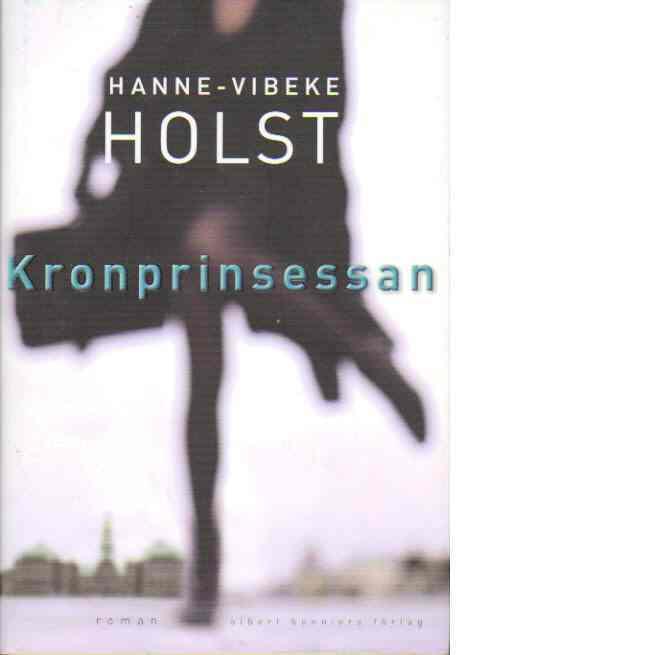 Kronprinsessan - Holst, Hanne-vibeke