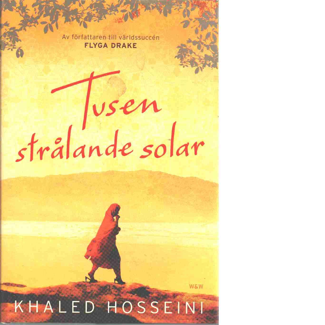 Tusen strålande solar - Hosseini, Khaled