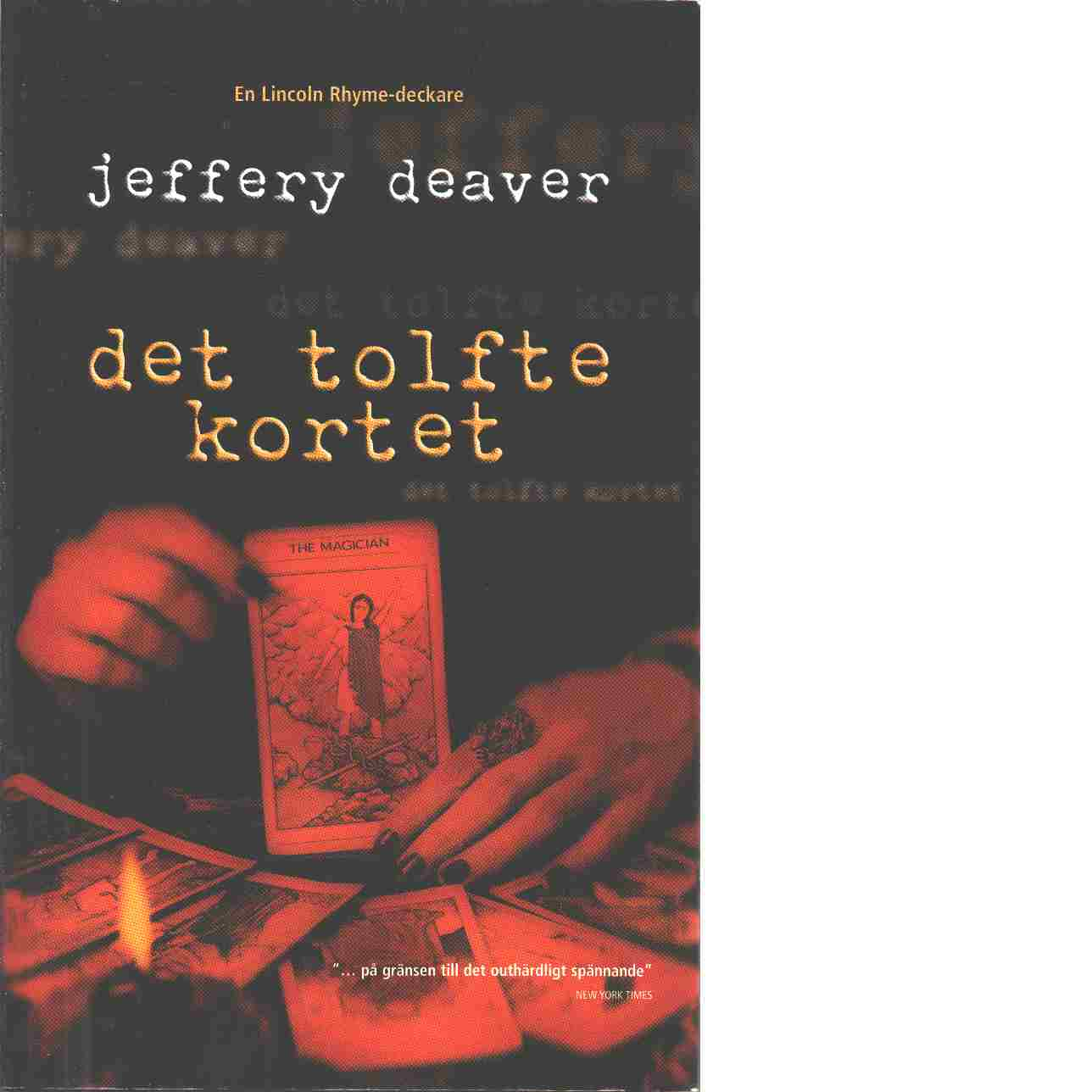 Det tolfte kortet - Deaver, Jeffery
