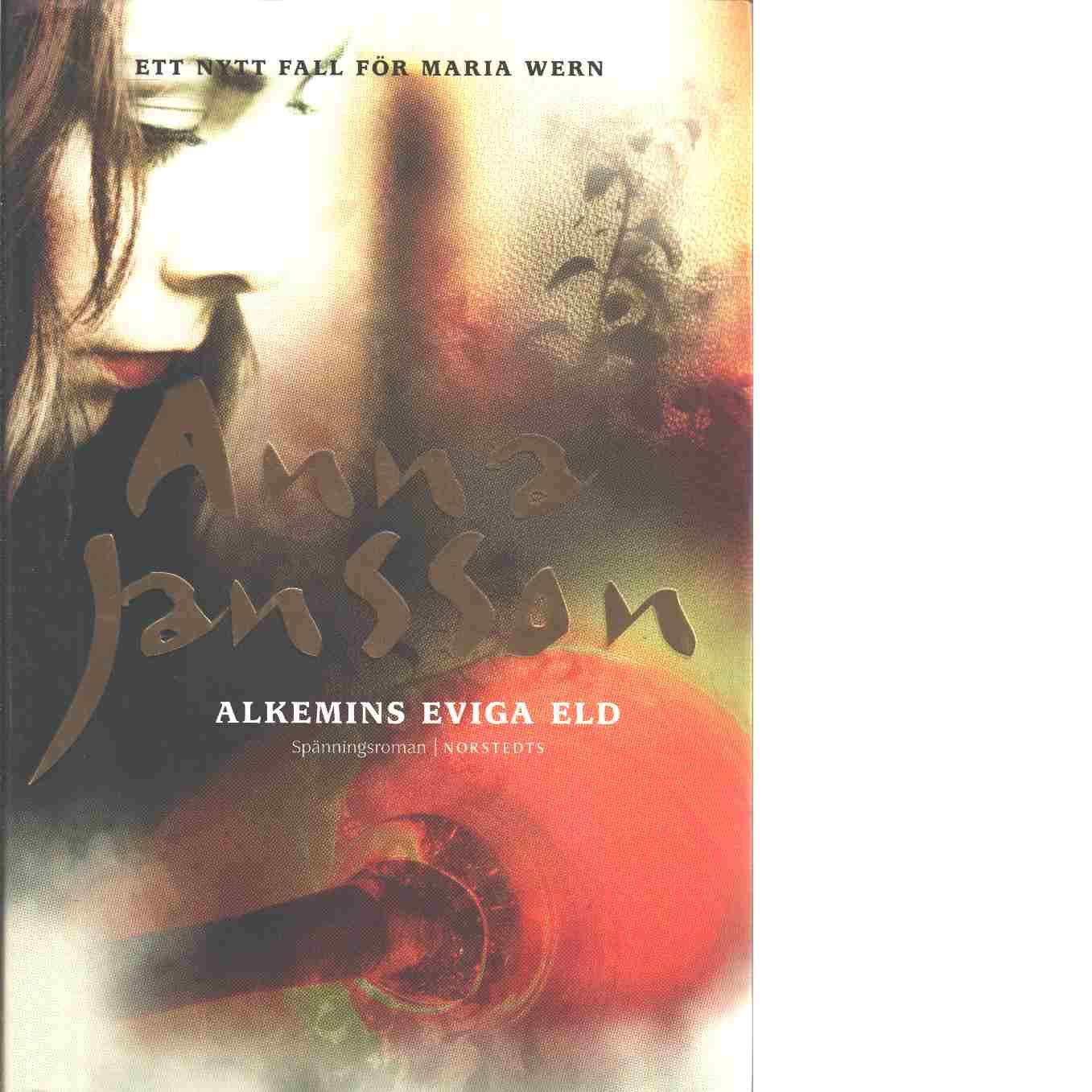 Alkemins eviga eld - Jansson, Anna
