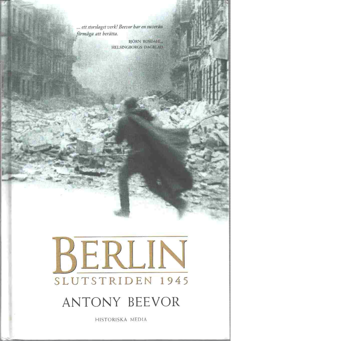Berlin : slutstriden 1945 - Beevor, Antony