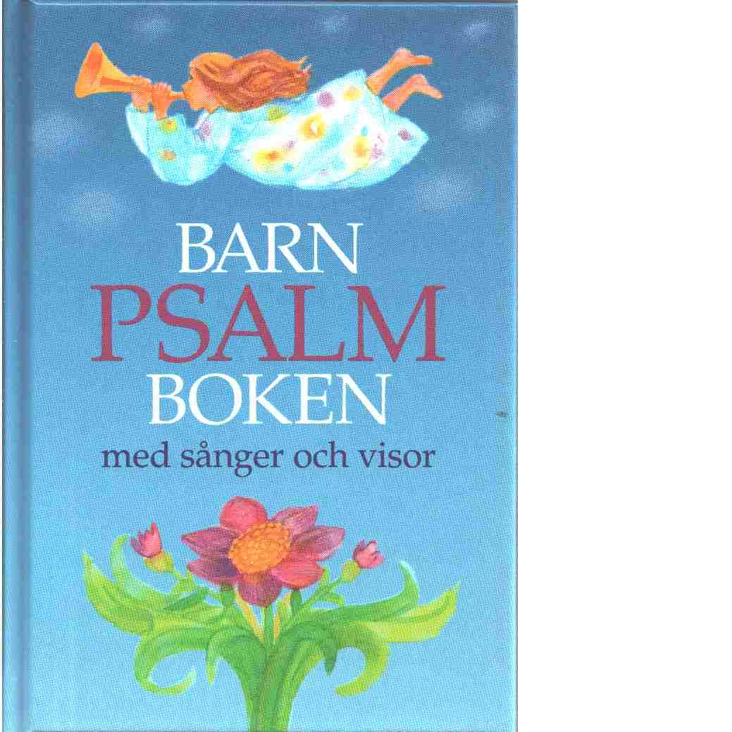 Barnpsalmboken : med sånger och visor - Red.