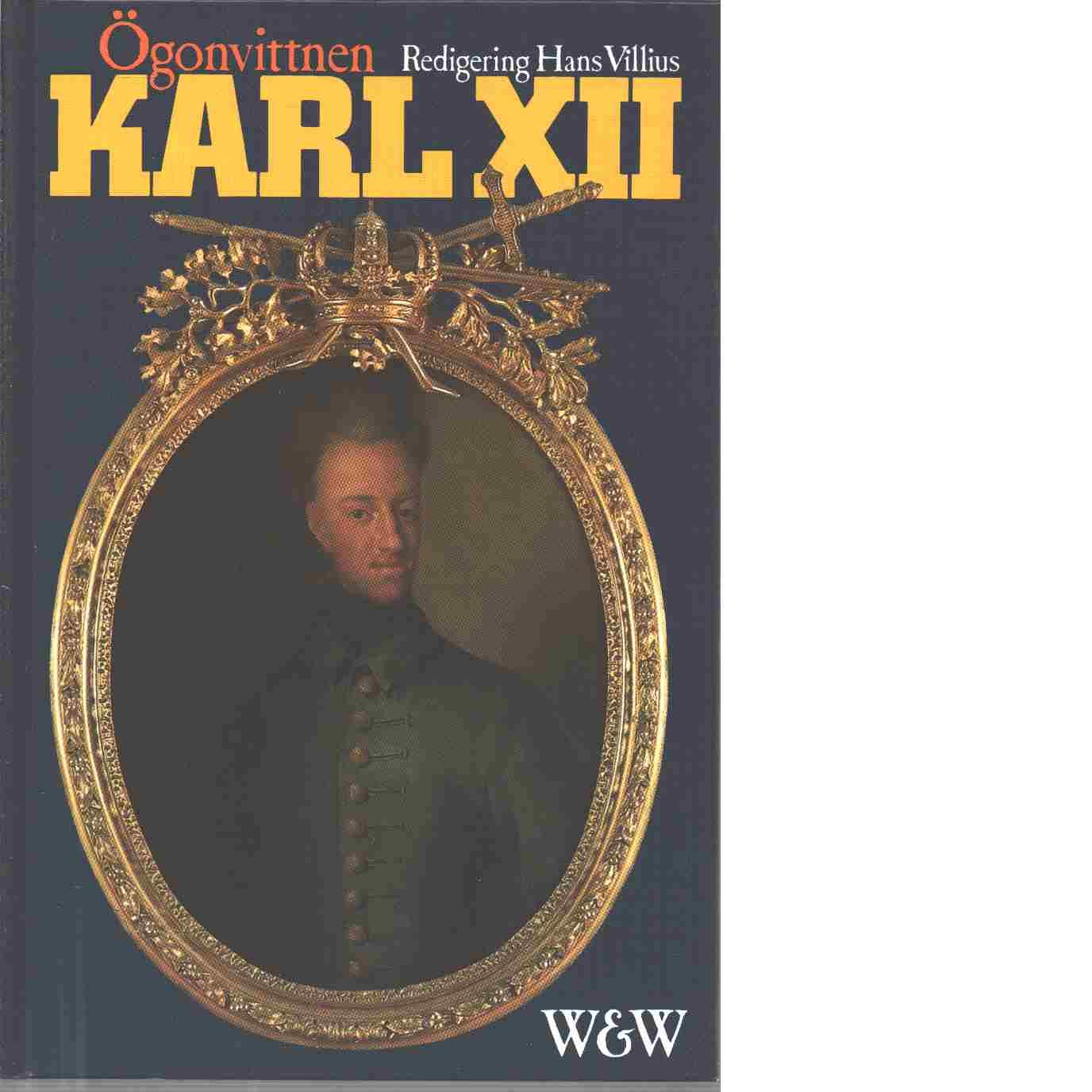 Karl XII - Red. Villius, Hans