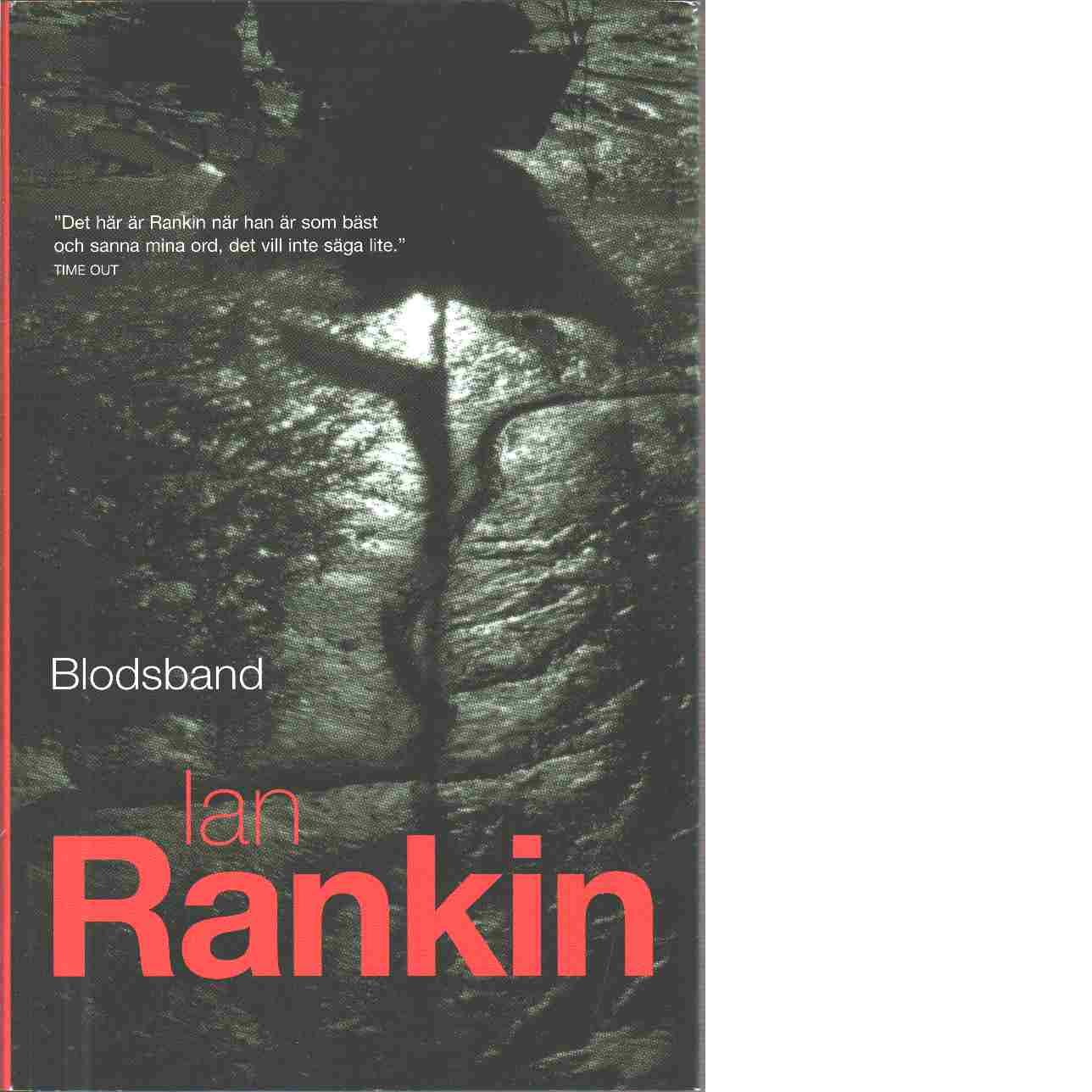 Blodsband - Rankin, Ian
