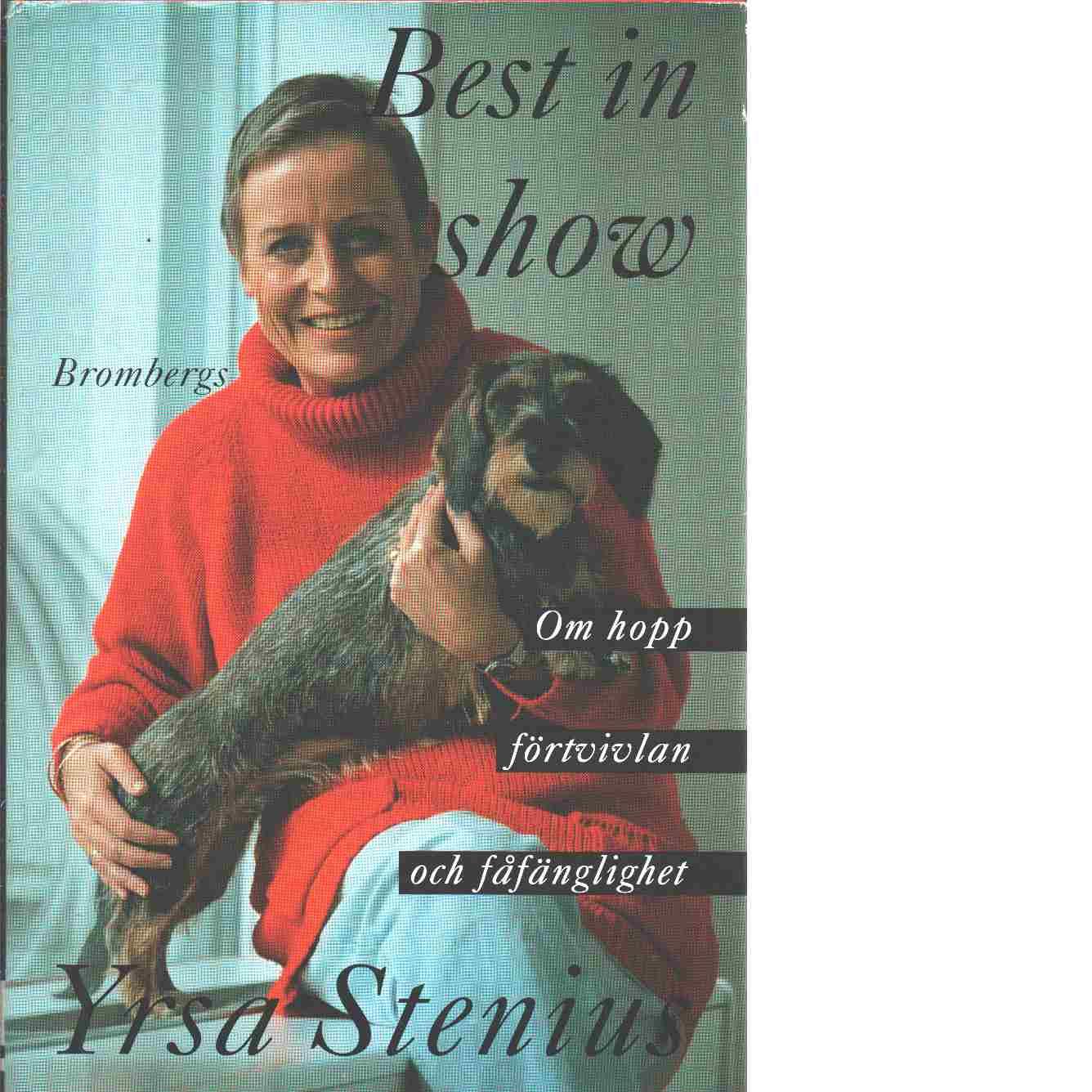 Best in show - Stenius, Yrsa